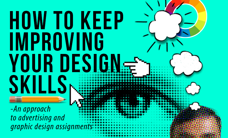 How to Keep Improving Your Design Skills?
